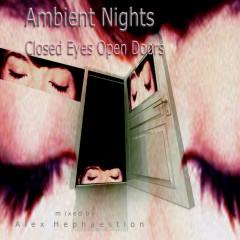 Closed Eyes Open Doors - Ambient nights