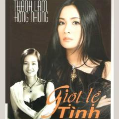 Giọt Lệ Tình - Hồng Nhung,Thanh Lam