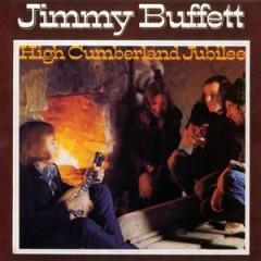 High Cumberland Jubilee - Jimmy Buffett