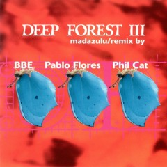 Madazulu (Single) - Deep Forest