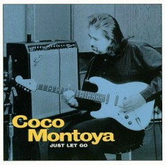 Just Let Go - Coco Montoya