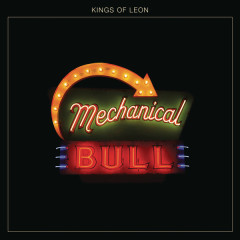 Mechanical Bull - Kings Of Leon