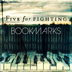 Bookmarks - Five for Fighting