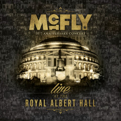 McFly - 10th Anniversary Concert - Royal Albert Hall (Live) (CD2) - McFly