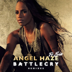 Battle Cry [Remixes] - EP - Angel Haze,Sia