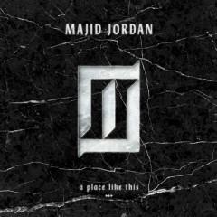 A Place Like This - EP - Majid Jordan
