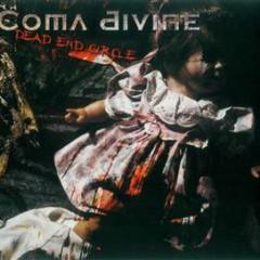 Dead End Circle - Coma