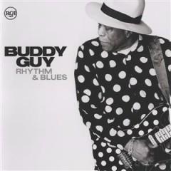 Rhythm & Blues (Blues) - Buddy Guy