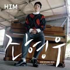 Him (Mini Album) -                                  Cho Hyung Woo