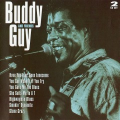 Buddy Guy And Friends (CD2) - Buddy Guy