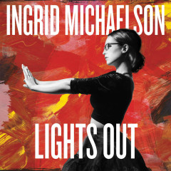 Lights Out (Deluxe Version) - Ingrid Michaelson