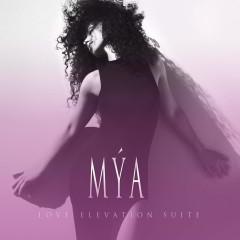 Love Elevation Suite - EP - Mya