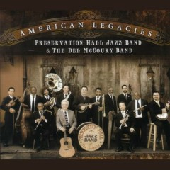 American Legacies - The Preservation Hall Jazz Band