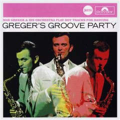 Verve Jazzclub: Easy - Greger's Groove Party - Max Greger