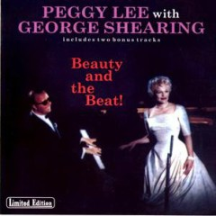Beauty And The Beat - Peggy Lee,George Shearing