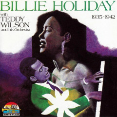 Billie Holiday With Teddy Wilson And His Orchestra (CD 2) - Billie Holiday