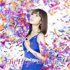 Fly High Myway! - Fuchigami Mai