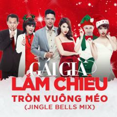 Tròn Vuông Méo (Jingle Bells Mix) (Single)