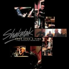 Once Upon A Time: The Acoustic Sessions - Shakatak