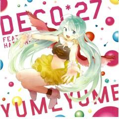 ゆめゆめ (YUMEYUME)  - DECO*27