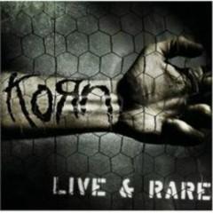 Live & Rare - Korn