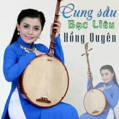 Cung Sầu Bạc Liêu - Hồng Quyên