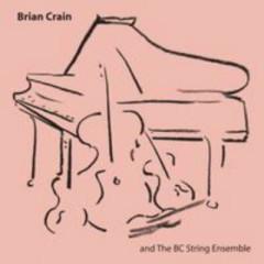 Brian Crain And The Bc String Ensemble  - Brian Crain