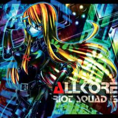 Allkore Riot Squad Vol. 3 (CD1)