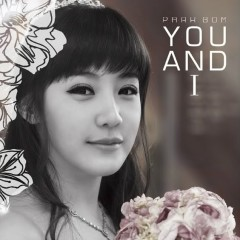 You And I (Single) - Park Bom