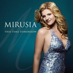 This Time Tomorrow - Mirusia
