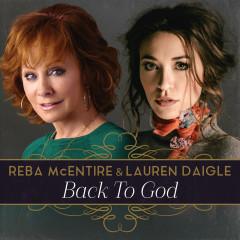Back To God (Single) - Reba Mcentire, Lauren Daigle