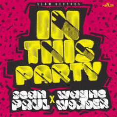 In This Party (Single) - Sean Paul, Wayne Wonder