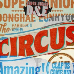 Circus (Japanese) (Single) - D&E (Super Junior)