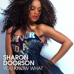You Know What (Single) - Sharon Doorson