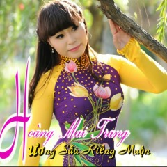Hương Sâu Riêng Muộn - Hoàng Mai Trang