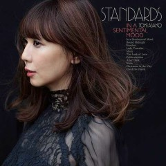 STANDARDS in a sentimental mood - Toki Asako Jazz wo Utau - - Asako Toki
