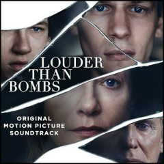 Louder Than Bombs OST