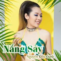 Nắng Say (Single) - Nguyễn Kiều Oanh