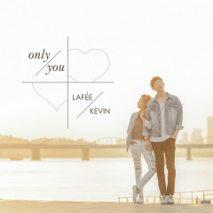 Only You (Single) - Lafee, Kevin