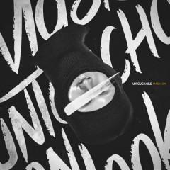 Mask On - Untouchable