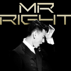 Mr. Right (Khi Anh Yêu Em) (Single) - Isaac (365 Daband)