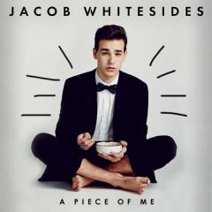 A Piece Of Me (EP) - Jacob Whitesides