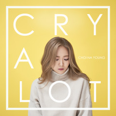 Cry A Lot (Mini Album) - Choi Na Young
