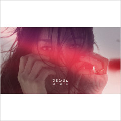 Seoul (Single) - Lee Hyori