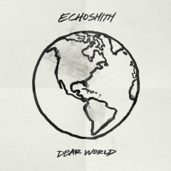 Dear World (Single) - Echosmith