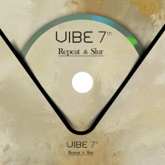 Repeat & Slur - Vibe
