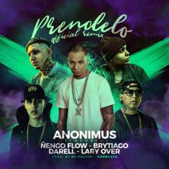 Prendelo (Remix) (Single) - Anonimus