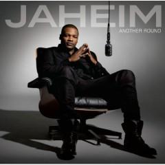 Another Round - Jaheim