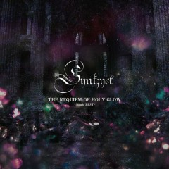 THE REQUIEM OF HOLY GLOW Type A (Single BEST) - Synk;yet