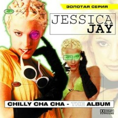 Chilly Cha Cha - Jessica Jay